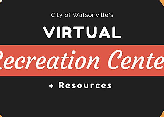 Watsonville virtual recreation